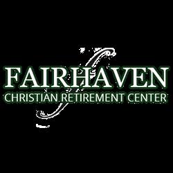 FAIRHAVEN CRISTIAN RETIREMENT CENTER